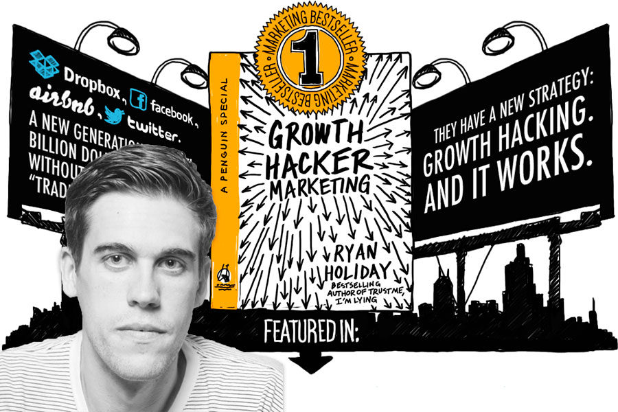 "Ryan Holiday y su libro ""Growth Hacker Marketing"""